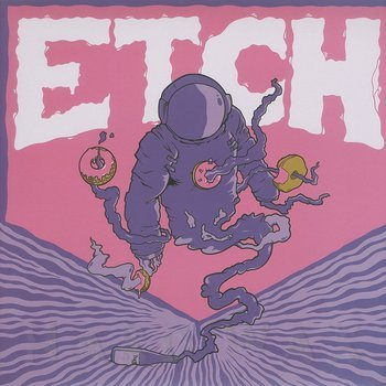 Cover art - Etch: The Cosmic B-Boy EP