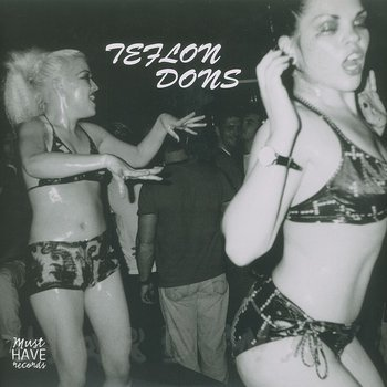 Cover art - Teflon Dons: Teflon Dons