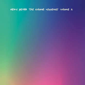 Cover art - Aleksi Perälä: The Colundi Sequence Vol. 2