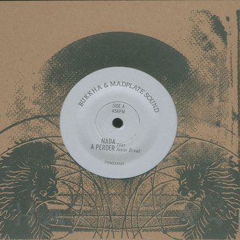 Bukkha & Madplate Sound: Nada A Perder (feat  Junior Dread