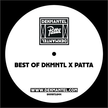 Cover art - Various Artists: Best of Dekmntl x Patta
