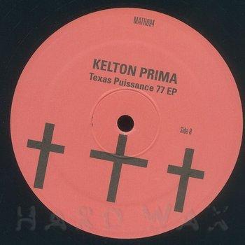 Cover art - Kelton Prima: Texas Puissance 77 EP