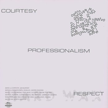 Cover art - Eric Copeland: Courtesy, Professionalism, Respect