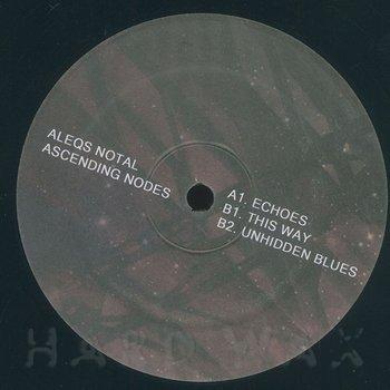 Cover art - Aleqs Notal: Ascending Nodes