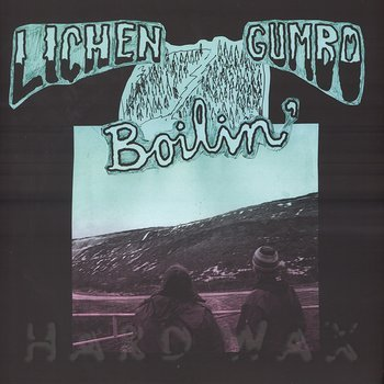 Cover art - Lichen Gumbo: Boilin'