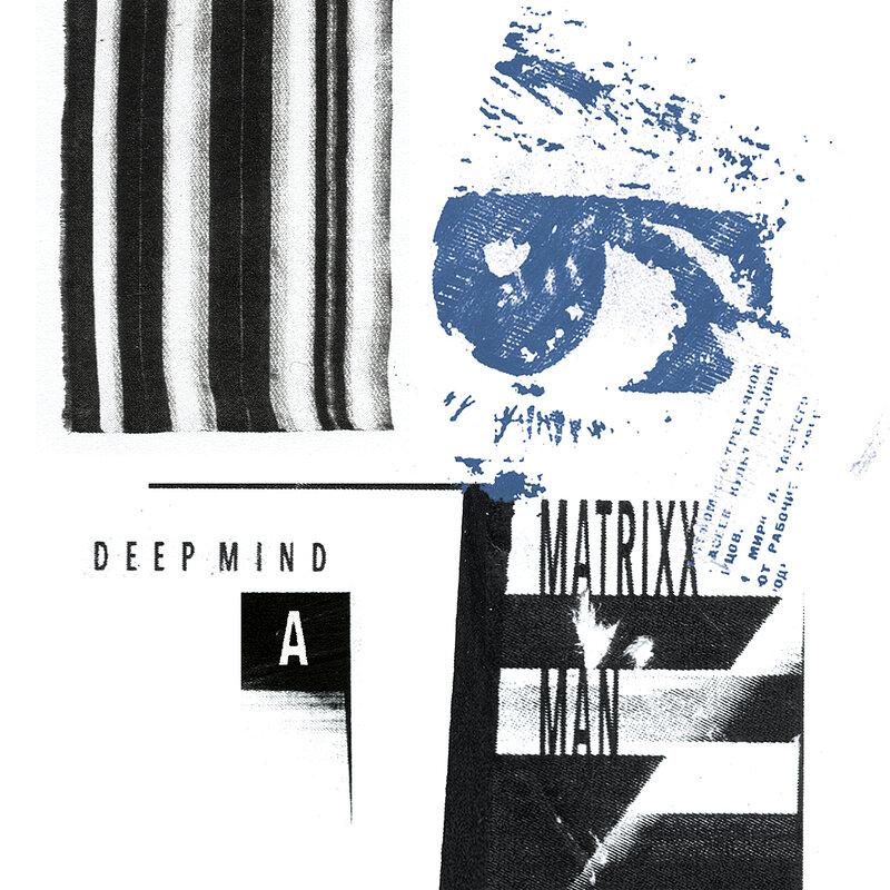Cover art - Matrixxman: Deep Mind