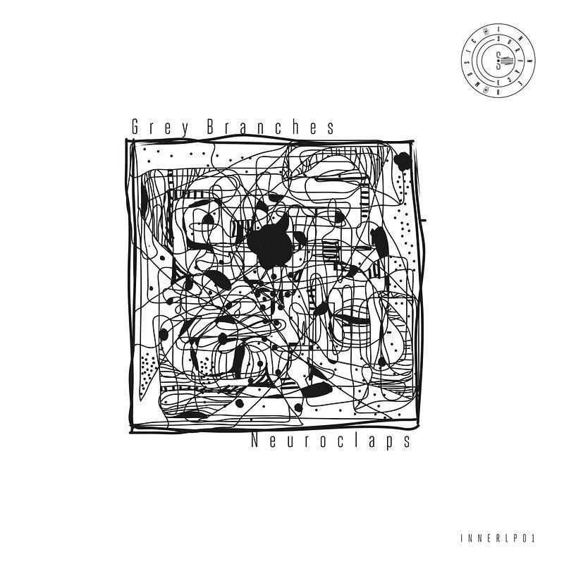 Cover art - Grey Branches: Neuroclaps LP