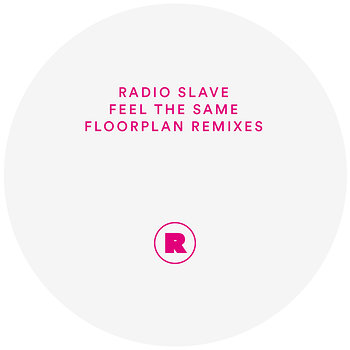 Cover art - Radio Slave: Feel The Same (Floorplan Remixes)
