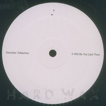 Cover art - Stanislav Tolkachev: It Will Be Too Late Then