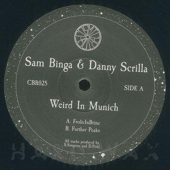 Cover art - Sam Binga & Danny Scrilla: Weird In Munich