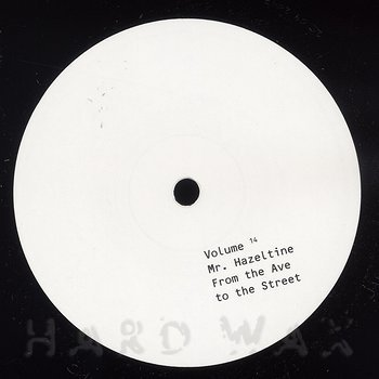Cover art - Mr. Hazeltine: From The Ave To The Street
