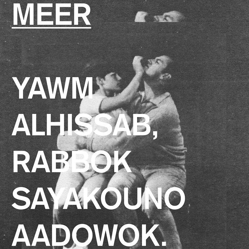 Cover art - Meer: Yawm Alhissab, Rabbok Sayakouno Aadowok