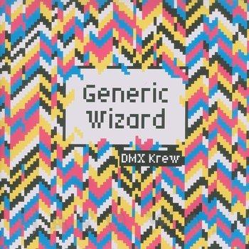 Cover art - DMX Krew: Generic Wizard