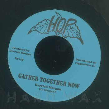 Cover art - Derrick Morgan: Gather Together Now