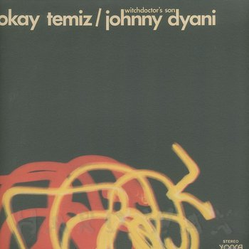 Cover art - Okay Temiz / Johnny Dyani: Witchdoctor's Son