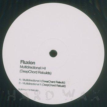 Cover art - Fluxion: Multidirectional (Deepchord Rebuilds)