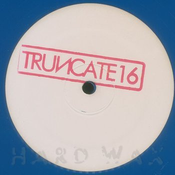 Cover art - Truncate: Wrktrx