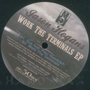 Cover art - Jason Hogans: Work The Terminals EP
