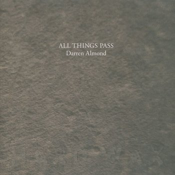 Cover art - Darren Almond: All Things Pass