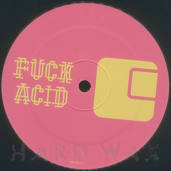 Cover art - Various Artists: F*ck Acid Part Two