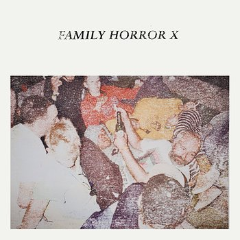 Cover art - Various Artists: Family Horror X EP II