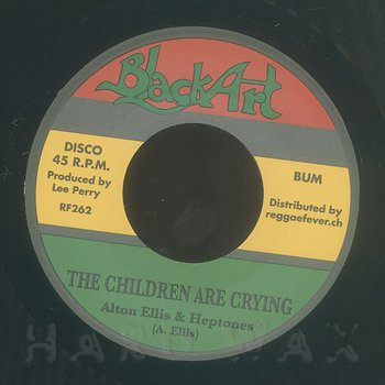 Cover art - Alton Ellis & The Heptones: The Children Are Crying