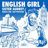 Cover art - Sister Audrey: English Girl