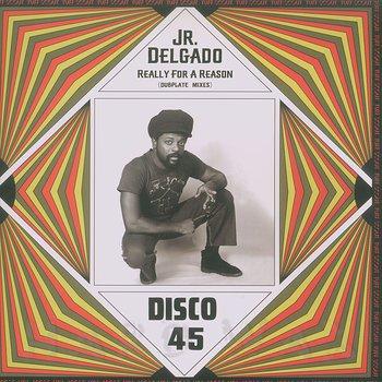 Cover art - Junior Delgado: Really For A Reason
