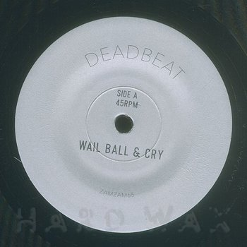 Cover art - Deadbeat: Wail Ball And Cry