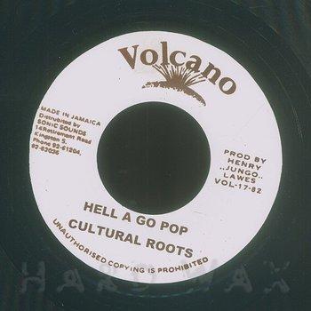 Cover art - Cultural Roots: Hell A Go Pop