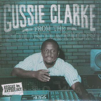 Cover art - Gussie Clarke: From The Foundation