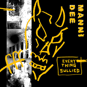 Cover art - Manni Dee: Everything Sullied