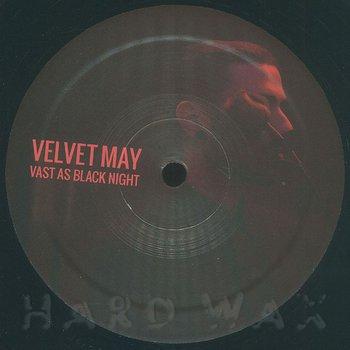 Cover art - Velvet May: Vast As Black Night