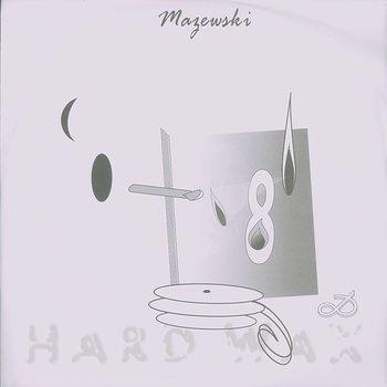 Mazewski: Harmonia Sfer - Hard Wax
