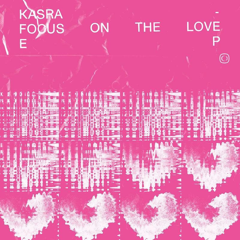 Cover art - Kasra & Enei & Bou: Focus On The Love