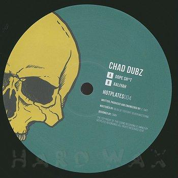 Cover art - Chad Dubz: Dope Sh*t / Aaliyah