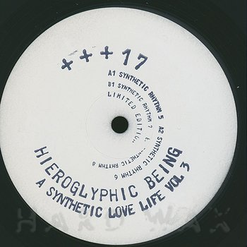 Cover art - Hieroglyphic Being: A Synthetic Love Life Vol. 3