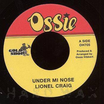 Cover art - Lionel Craig: Under Mi Nose