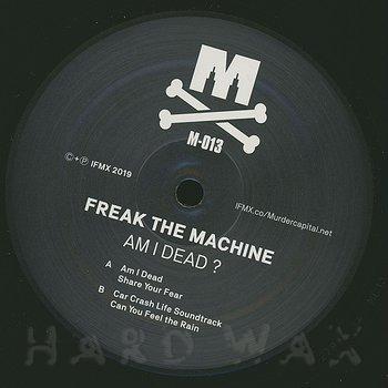 Cover art - Freak The Machine: Am I Dead?
