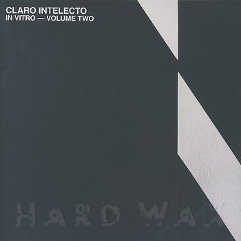 Cover art - Claro Intelecto: In Vitro - Volume Two