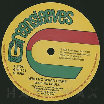 Cover art - Wailing Souls: Who No Waan Come