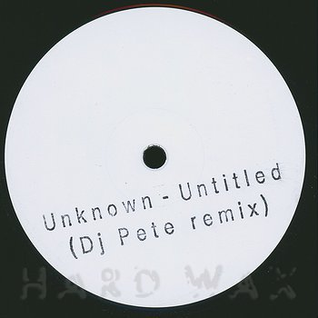 Cover art - Unknown: Untitled (DJ Pete Remix)