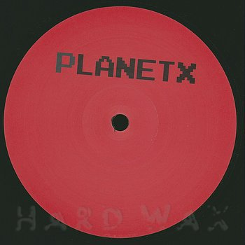 Cover art - Matrixxman: Planet X EP