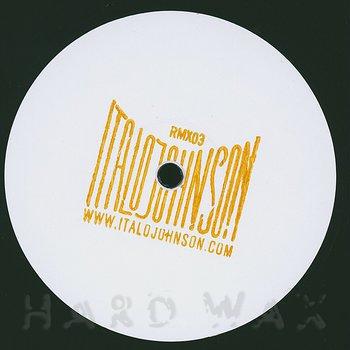 Cover art - Italo Johnson: Remixes 3
