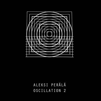 Cover art - Aleksi Perälä: Oscillation 2