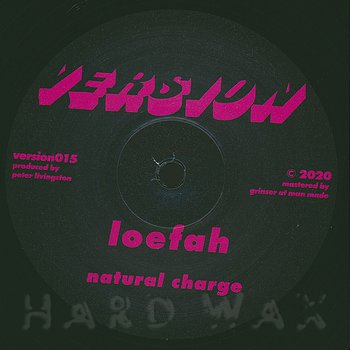 Cover art - Loefah: Natural Charge