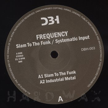 Cover art - Frequency: Slam To The Funk / Systematic Input