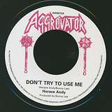 Cover art - Horace Andy: Don't Try To Use Me