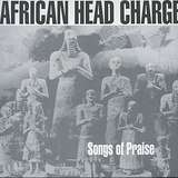 Cover art - African Head Charge: Songs Of Praise