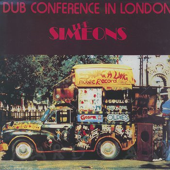 Cover art - The Simeons: Dub Conference In London